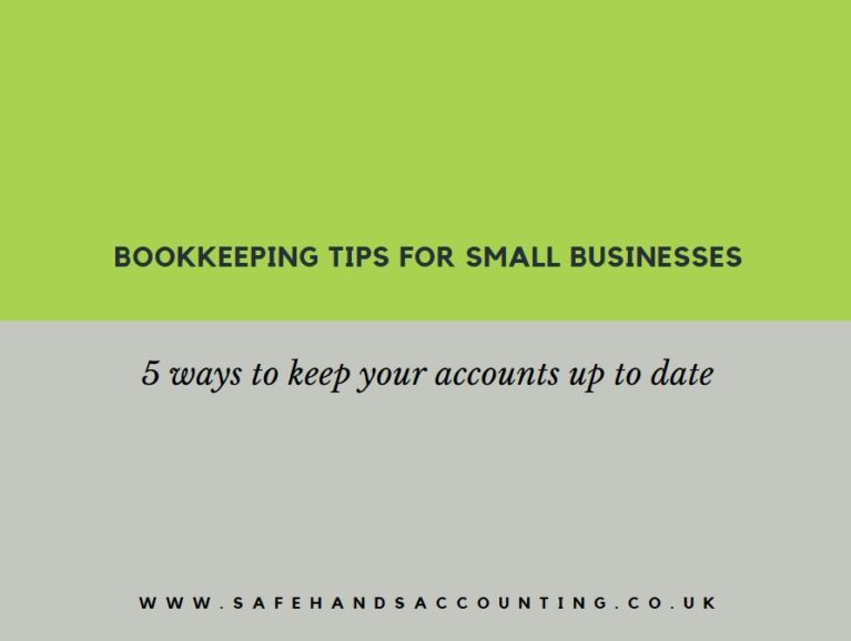 Bookkeeping tips for small businesses - safehands accounting